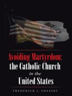 Avoiding Martyrdom