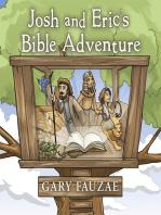 Josh and Eric'S Bible Adventure