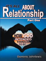 It'S All About Relationship Part One