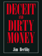 Deceit and Dirty Money