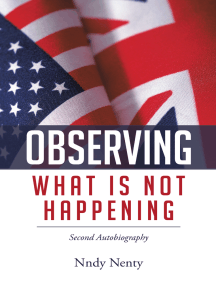 Observing What Is Not Happening: Second Autobiography
