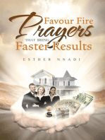 Favour Fire Prayers That Bring Faster Results