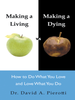 Making a Living Vs Making a Dying