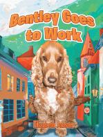 Bentley Goes to Work