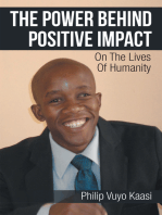 The Power Behind Positive Impact