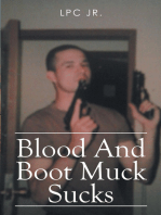 Blood and Boot Muck Sucks