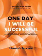 One Day, I Will Be Successful