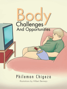 Body Challenges and Opportunities