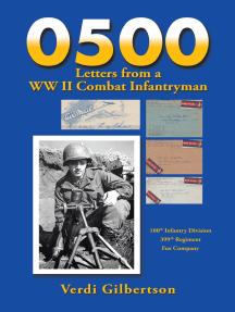 0500 Letters from a Ww Ii Combat Infantryman