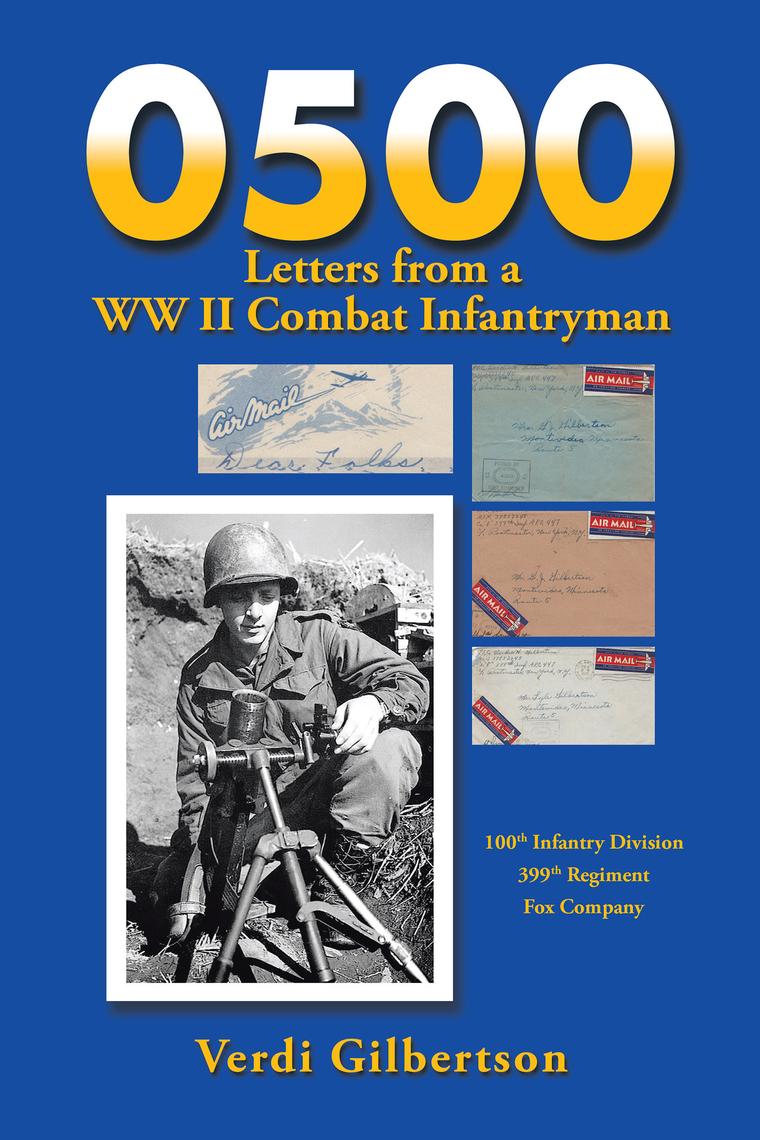 0500 Letters from a Ww Ii Combat Infantryman by Verdi ...