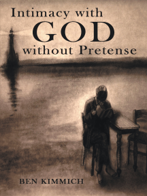Intimacy with God Without Pretense