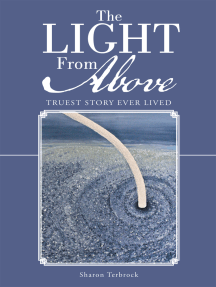 The Light from Above: Truest Story Ever Lived