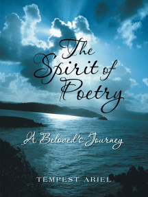 The Spirit of Poetry: A Beloved's Journey
