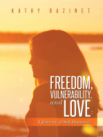 Freedom, Vulnerability, and Love: