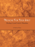 Medicine for Your Spirit, Crystal Grids and Mandalas