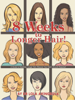 8 Weeks to Longer Hair!