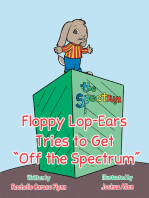 "Floppy Lop-Ears Tries to Get ""Off the Spectrum"""