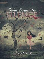 The Sound in Silence