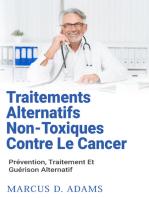 Traitements Alternatifs Non-Toxiques Contre Le Cancer