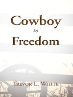 Cowboy to Freedom