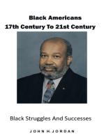 Black Americans 17Th Century to 21St Century