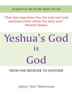 Yeshua's God Is God