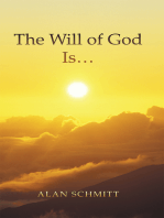 The Will of God Is…