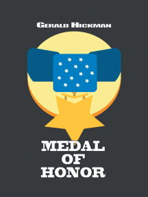Medal of Honor: Courage of the Soldiers and Warriors at Custer'S Last Stand