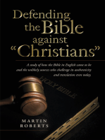 """Defending the Bible Against """"Christians"""""""