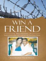 Win a Friend