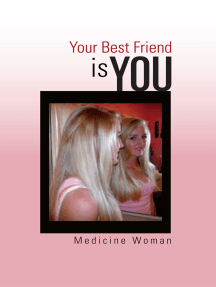 Your Best Friend – Is You