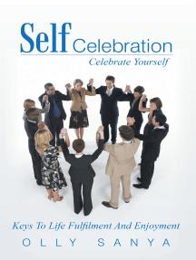 Self Celebration: Celebrate Yourself