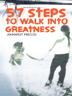 57 Steps to Walk into Greatness