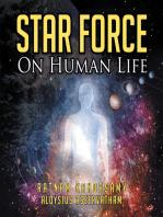 Star Force on Human Life