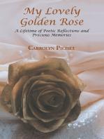 My Lovely Golden Rose