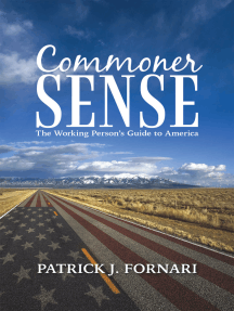 Commoner Sense: The Working Person'S Guide to America