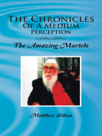 The Chronicles of a Medium Perception