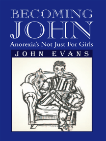 Becoming John: Anorexia's Not Just for Girls