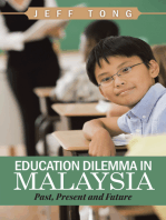 Education Dilemma in Malaysia: Past, Present and Future