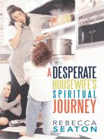 """A Desperate Housewife's Spiritual Journey"""