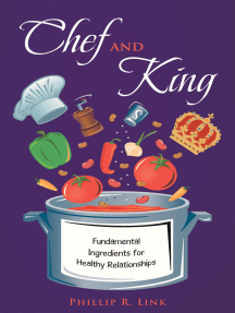 Chef and King: Fundamental Ingredients for Healthy Relationships