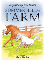 Inspirational True Stories from Summerfields Farm