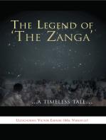 The Legend of 'The Zanga'