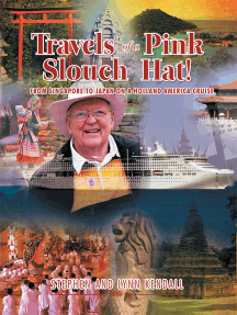 Travels of a Pink Slouch Hat: From Singapore to Japan on a Holland America Cruise