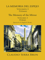 La Memoria Del Espejo Volumen 3 Poemas/ the Memory of the Mirror Volume 3 Poems: Spanish & English Poems