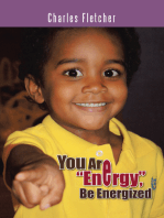 """You Are """"Energy"""", Be Energized"""