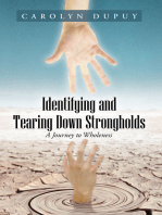 Identifying and Tearing Down Strongholds