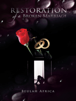 Restoration of a Broken Marriage