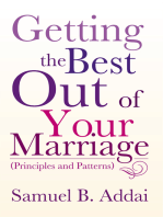 Getting the Best out of Your Marriage