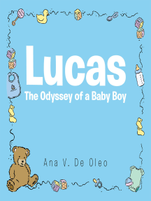 Lucas: The Odyssey of a Baby Boy